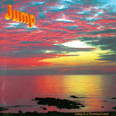 Jump - Living In A Promised Land
